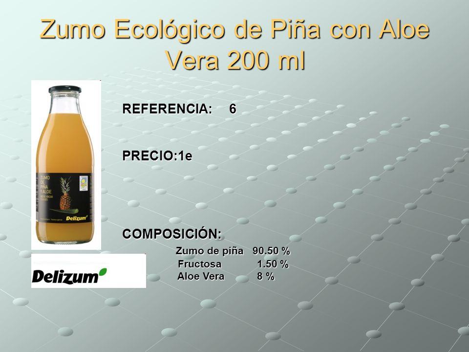 Zumo Ecológico de Piña con Aloe Vera 200 ml REFERENCIA: 6 PRECIO:1e PRECIO:1e COMPOSICIÓN: Zumo de piña 90.50 % Fructosa 1.50 % Aloe Vera 8 % Zumo de