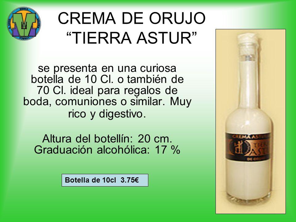 CREMA DE ORUJO TIERRA ASTUR se presenta en una curiosa botella de 10 Cl. o también de 70 Cl. ideal para regalos de boda, comuniones o similar. Muy ric