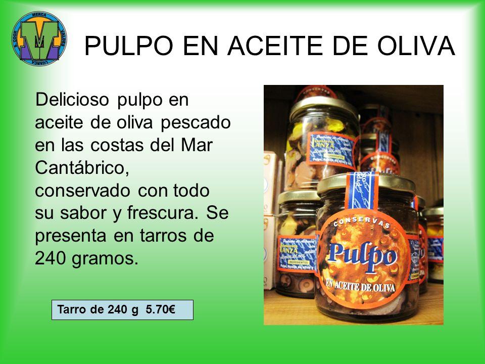 PULPO EN ACEITE DE OLIVA Delicioso pulpo en aceite de oliva pescado en las costas del Mar Cantábrico, conservado con todo su sabor y frescura. Se pres