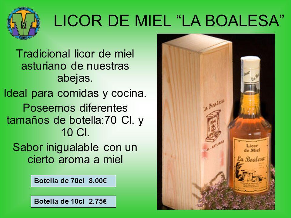 LICOR DE MIEL LA BOALESA Tradicional licor de miel asturiano de nuestras abejas. Ideal para comidas y cocina. Poseemos diferentes tamaños de botella:7