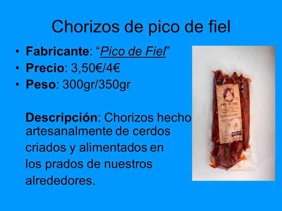 Chorizos de pico de fiel Fabricante: Pico de Fiel Precio: 3,50/4 Peso: 300gr/350gr Descripción: Chorizos hechos artesanalmente de cerdos criados y ali