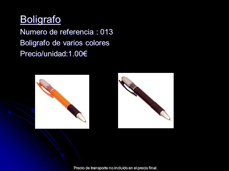 Boligrafo Numero de referencia : 013 Boligrafo de varios colores Precio/unidad:1.00 Precio de transporte no incluido en el precio final.