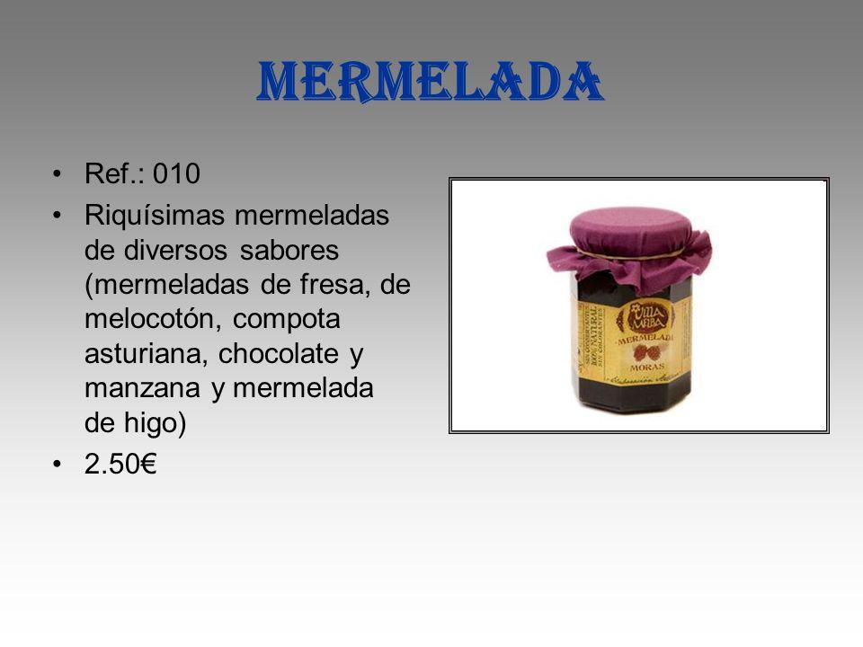 Mermelada Ref.: 010 Riquísimas mermeladas de diversos sabores (mermeladas de fresa, de melocotón, compota asturiana, chocolate y manzana y mermelada d