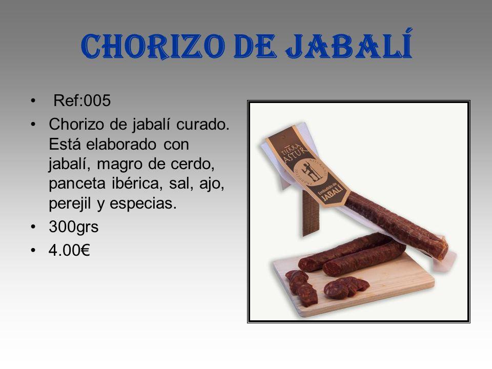 Chorizo de jabalí Ref:005 Chorizo de jabalí curado. Está elaborado con jabalí, magro de cerdo, panceta ibérica, sal, ajo, perejil y especias. 300grs 4