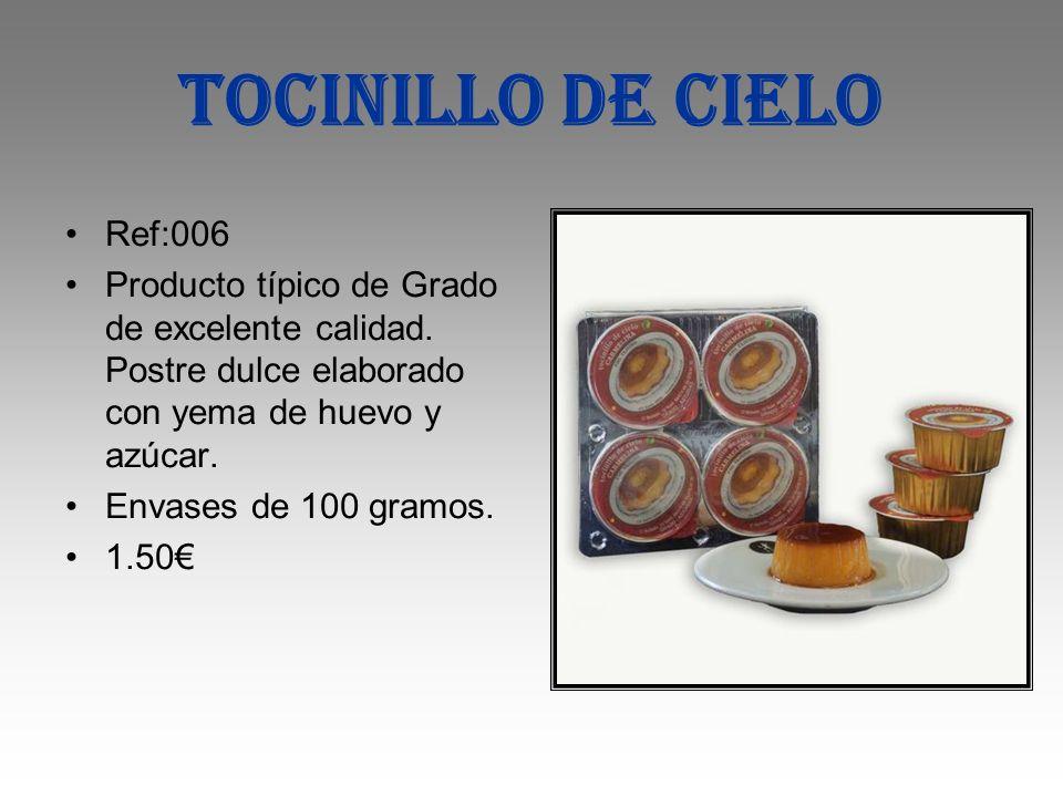 TOCINILLO DE CIELO Ref:006 Producto típico de Grado de excelente calidad. Postre dulce elaborado con yema de huevo y azúcar. Envases de 100 gramos. 1.