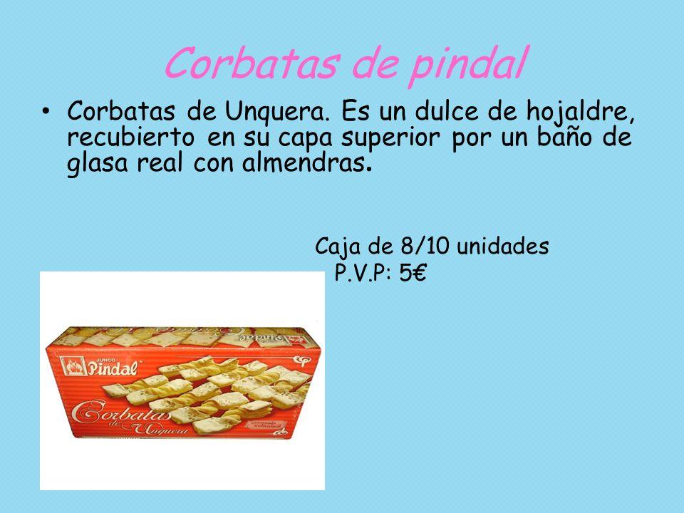 Corbatas de pindal Corbatas de Unquera. Es un dulce de hojaldre, recubierto en su capa superior por un baño de glasa real con almendras. Caja de 8/10