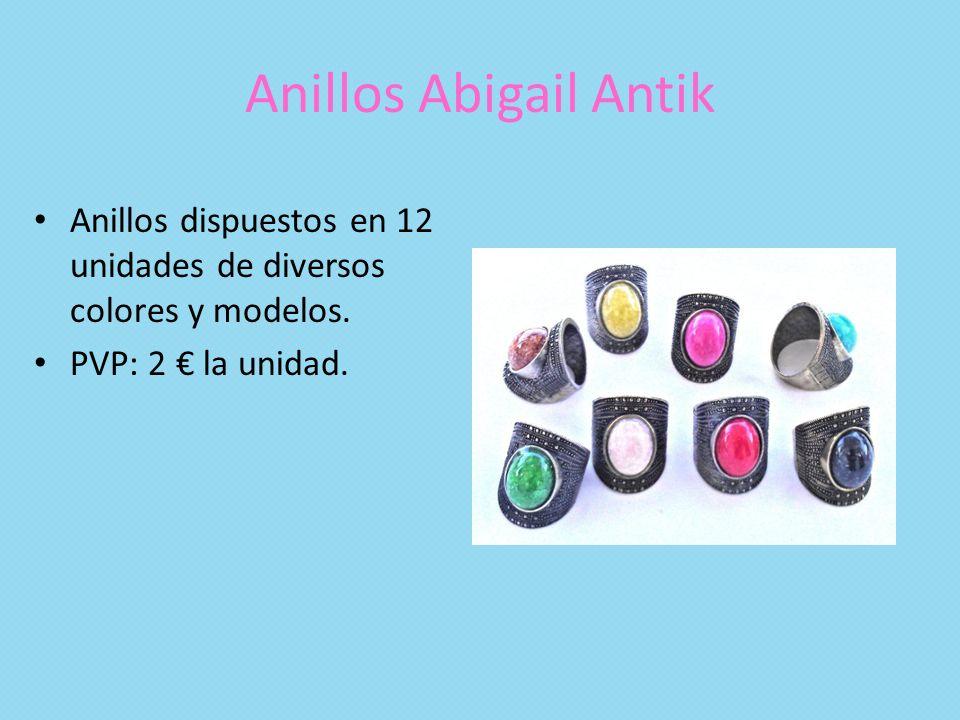 Anillos Abigail Antik Anillos dispuestos en 12 unidades de diversos colores y modelos. PVP: 2 la unidad.