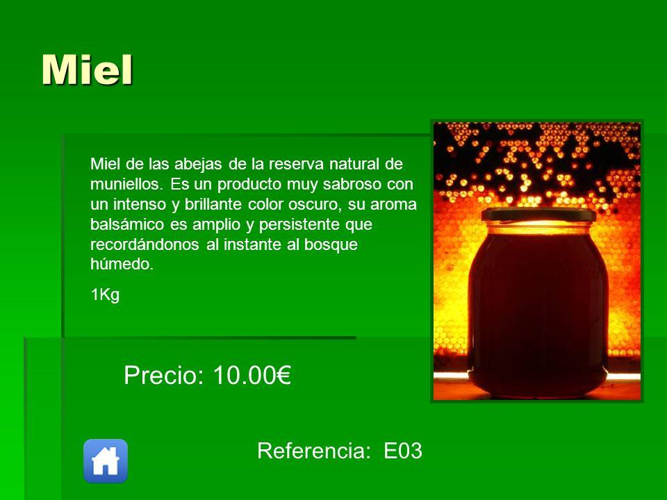 Miel Referencia: E03 Precio: 10.00 Miel de las abejas de la reserva natural de muniellos. Es un producto muy sabroso con un intenso y brillante color