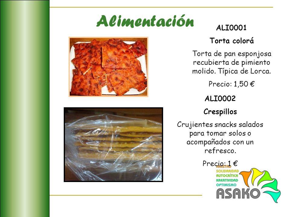 Alimentación ALI0001 Torta colorá Torta de pan esponjosa recubierta de pimiento molido. Típica de Lorca. Precio: 1,50 ALI0002 Crespillos Crujientes sn