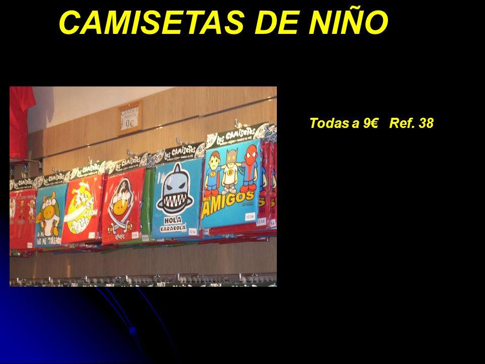 CAMISETAS DE NIÑO Todas a 9 Ref. 38