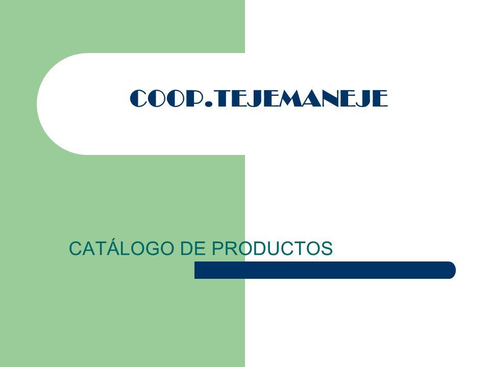 COOP.TEJEMANEJE CATÁLOGO DE PRODUCTOS