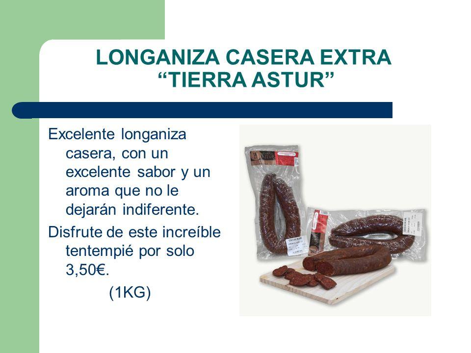 LONGANIZA CASERA EXTRA TIERRA ASTUR Excelente longaniza casera, con un excelente sabor y un aroma que no le dejarán indiferente. Disfrute de este incr