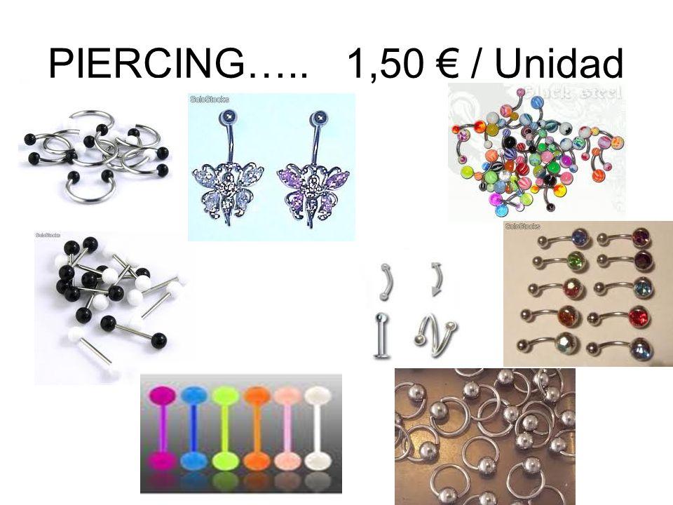PIERCING….. 1,50 / Unidad
