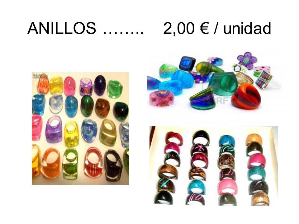 ANILLOS …….. 2,00 / unidad