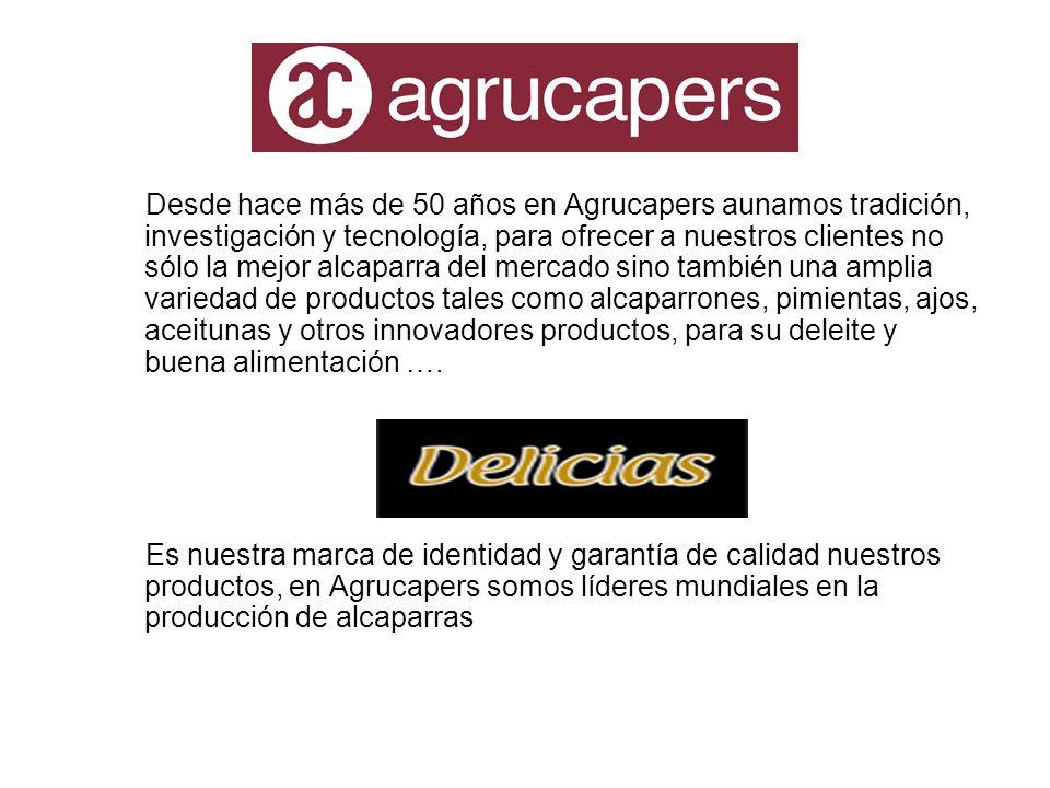 Desde hace más de 50 años en Agrucapers aunamos tradición, investigación y tecnología, para ofrecer a nuestros clientes no sólo la mejor alcaparra del