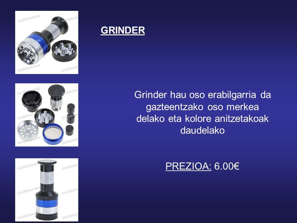 Grinder hau oso erabilgarria da gazteentzako oso merkea delako eta kolore anitzetakoak daudelako PREZIOA: 6.00 GRINDER