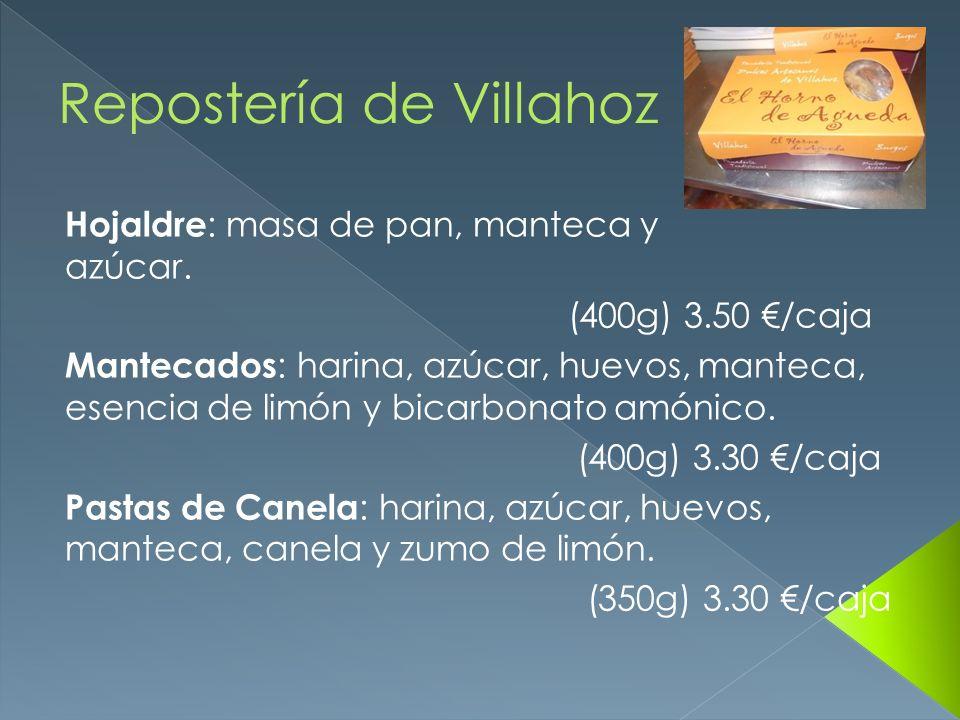 Hojaldre : masa de pan, manteca y azúcar. (400g) 3.50 /caja Mantecados : harina, azúcar, huevos, manteca, esencia de limón y bicarbonato amónico. (400