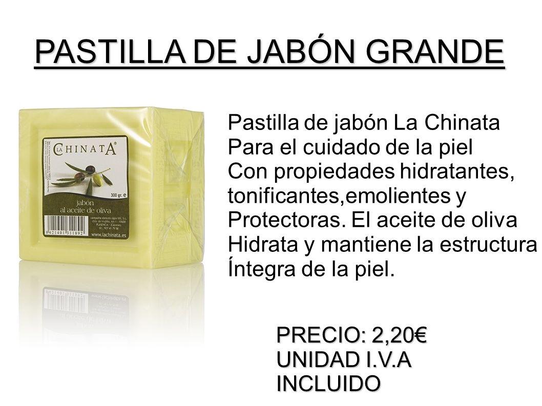 PASTILLA DE JABÓN GRANDE Pastilla de jabón La Chinata Para el cuidado de la piel Con propiedades hidratantes, tonificantes,emolientes y Protectoras. E