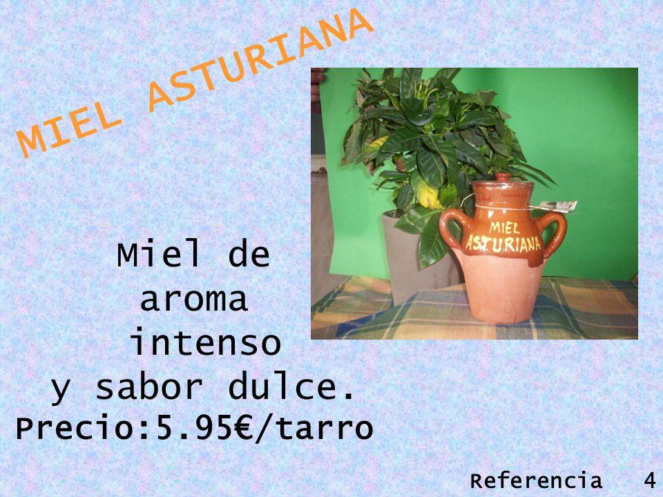 MIEL ASTURIANA Miel de aroma intenso y sabor dulce. Precio:5.95/tarro Referencia 4