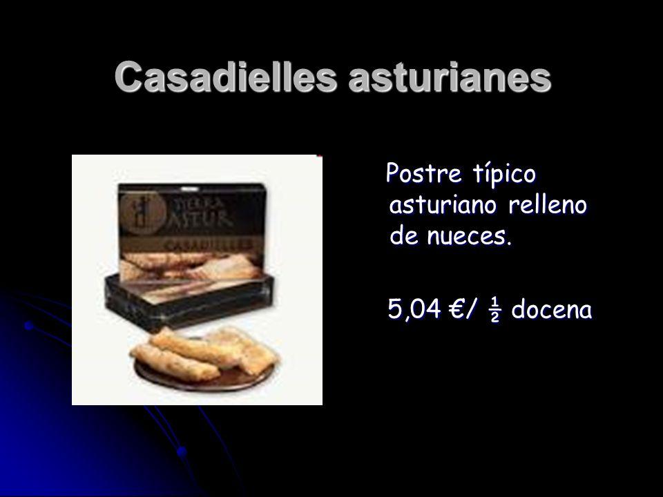 Casadielles asturianes Postre típico asturiano relleno de nueces. Postre típico asturiano relleno de nueces. 5,04 / ½ docena 5,04 / ½ docena