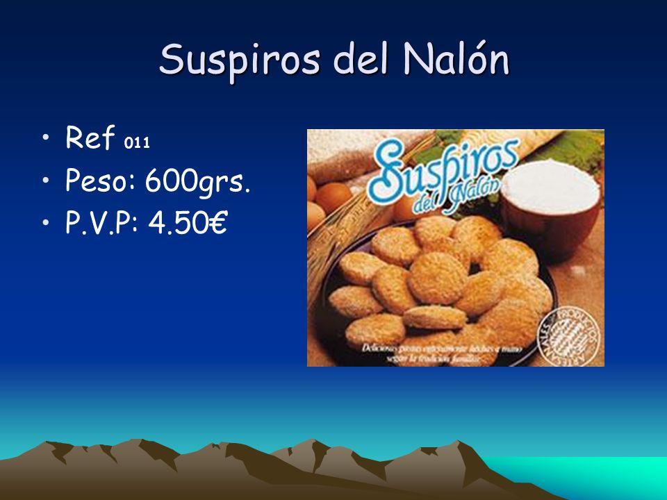 Suspiros del Nalón Ref 011 Peso: 600grs. P.V.P: 4.50