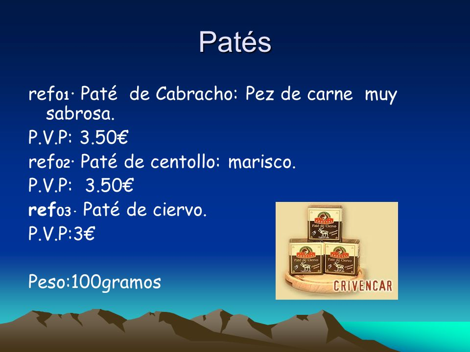 Patés ref 01 · Paté de Cabracho: Pez de carne muy sabrosa.
