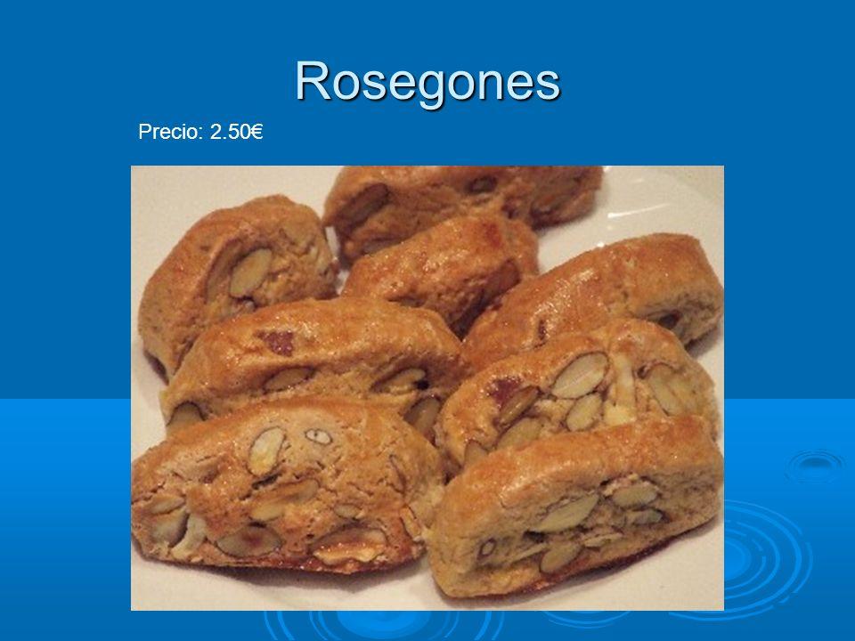 Rosegones Precio: 2.50