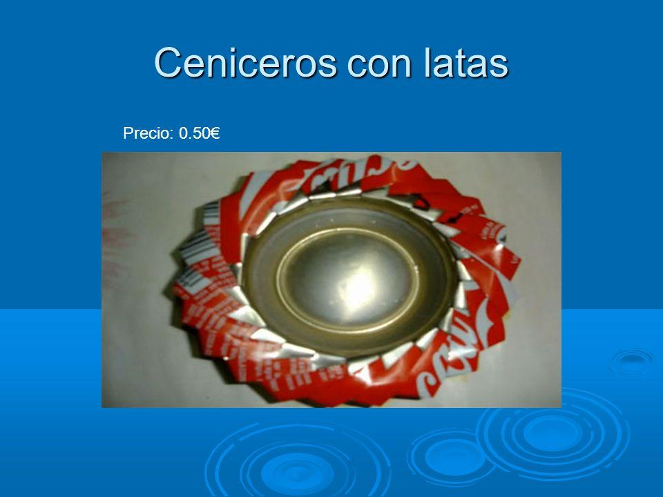Ceniceros con latas Precio: 0.50