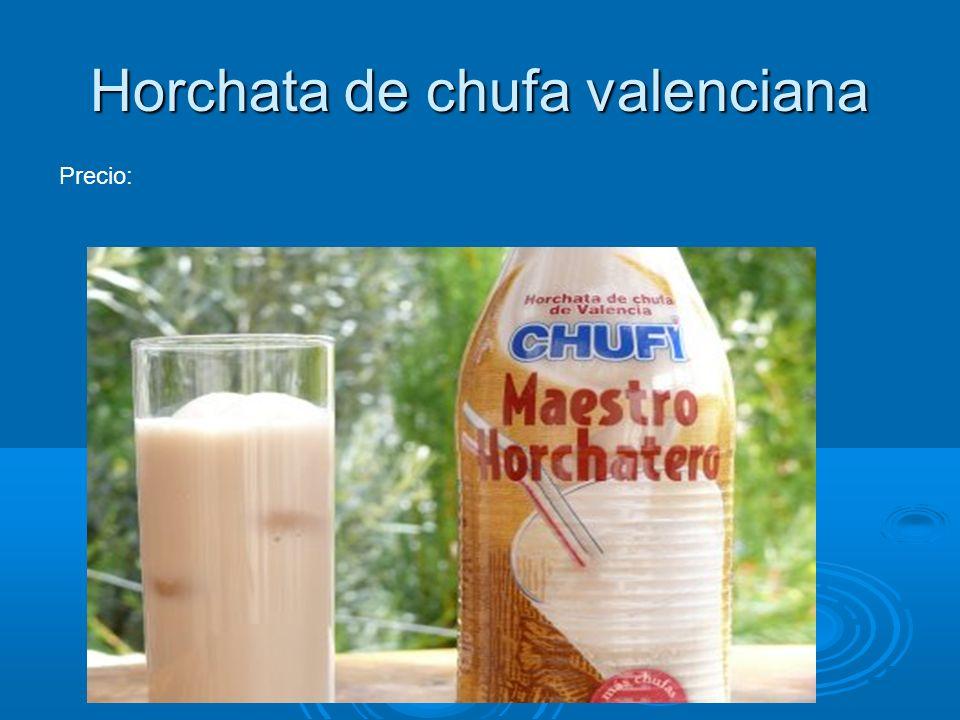 Horchata de chufa valenciana Precio: