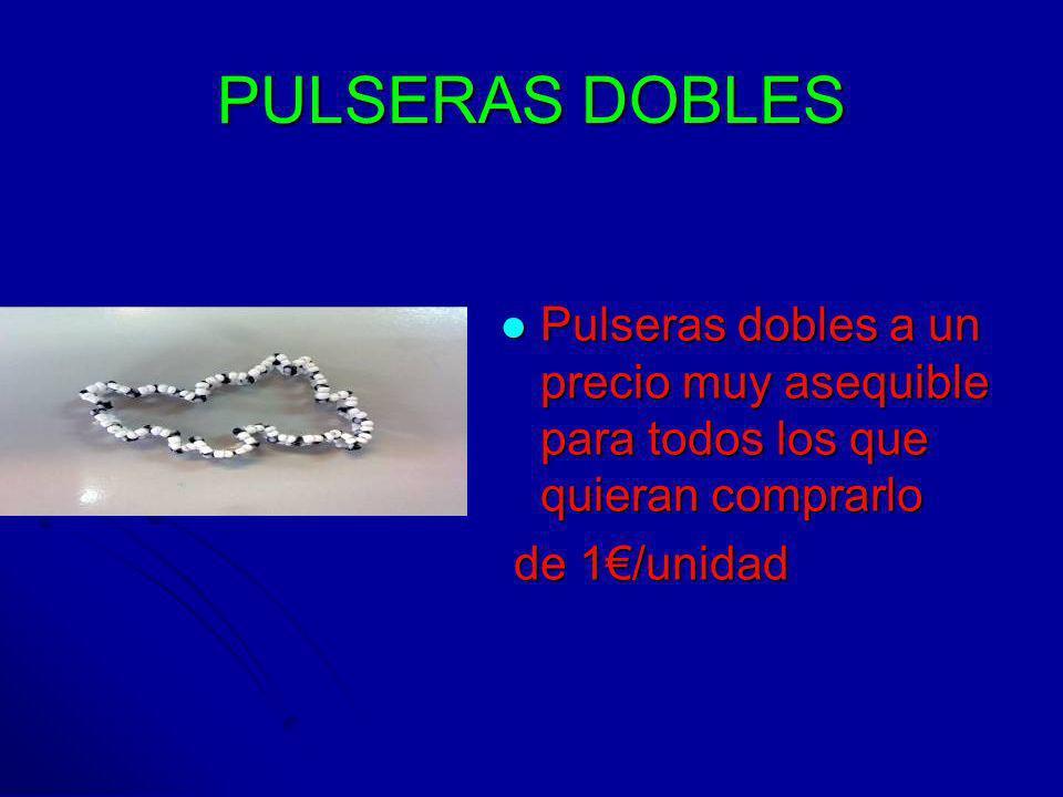 PULSERAS DOBLES Pulseras dobles a un precio muy asequible para todos los que quieran comprarlo Pulseras dobles a un precio muy asequible para todos lo