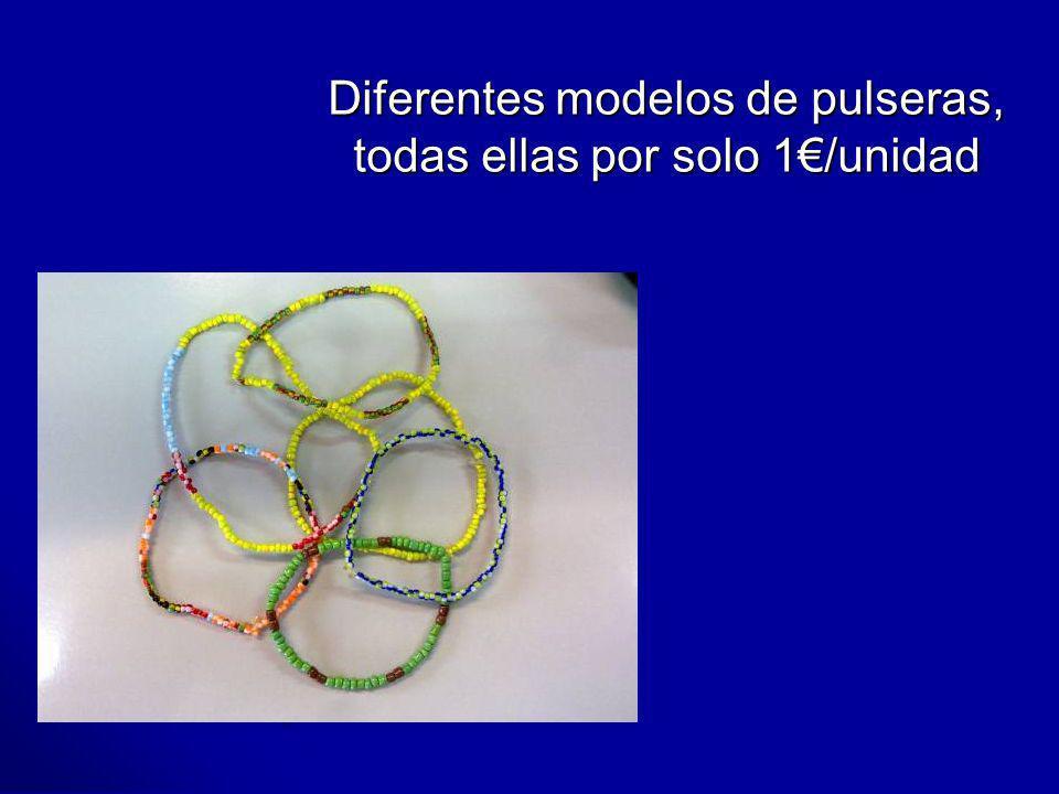 Diferentes modelos de pulseras, todas ellas por solo 1/unidad