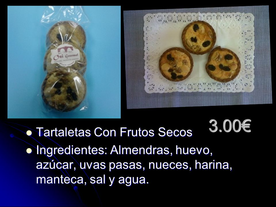 2.60 Rosca De Cirallas Rosca De Cirallas Ingredientes: Almendra, nueces, avellana, castaña, huevos, azucar y miel.