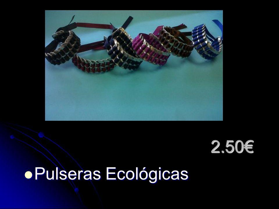 2.50 Pulseras Ecológicas Pulseras Ecológicas