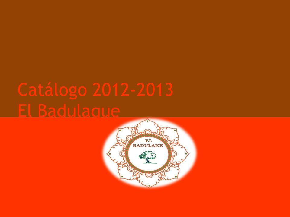 Catálogo 2012-2013 El Badulaque