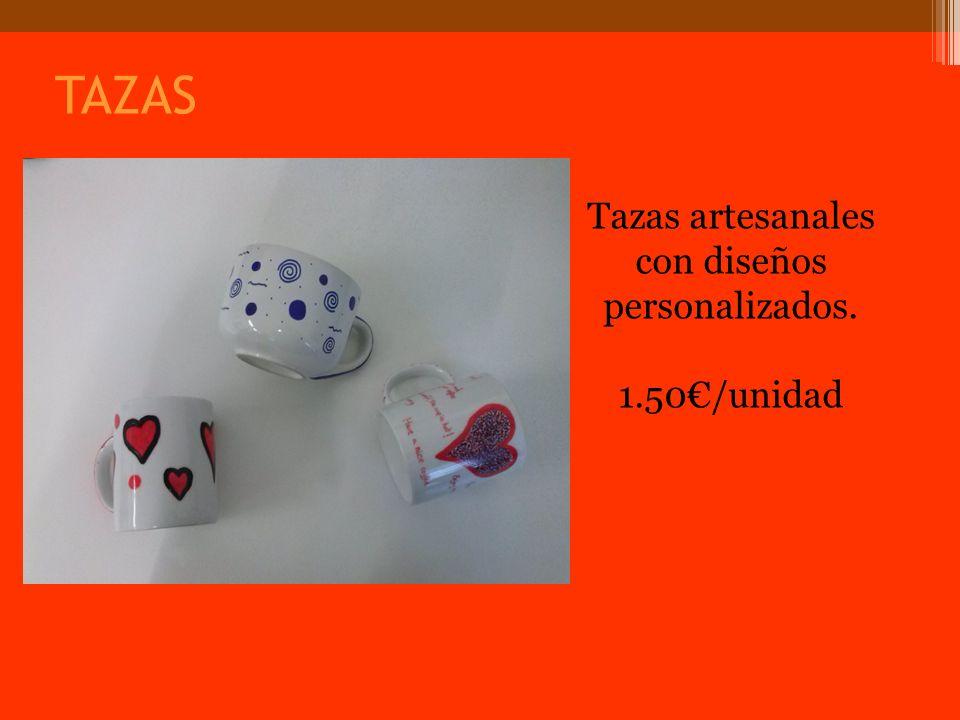 TAZAS Tazas artesanales con diseños personalizados. 1.50/unidad