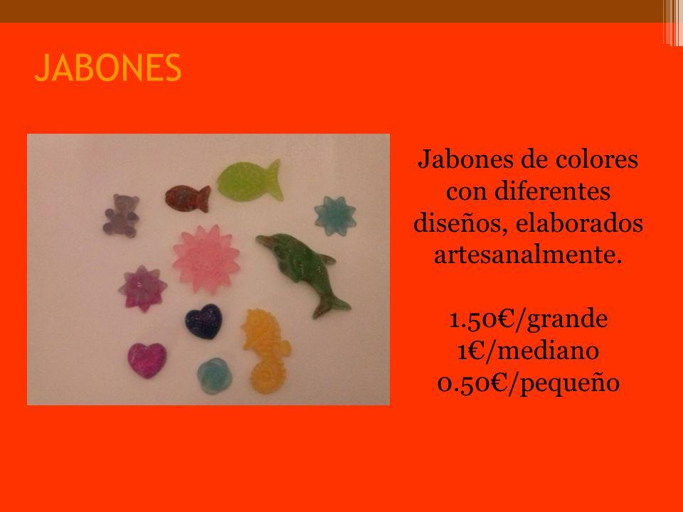 JABONES Jabones de colores con diferentes diseños, elaborados artesanalmente.