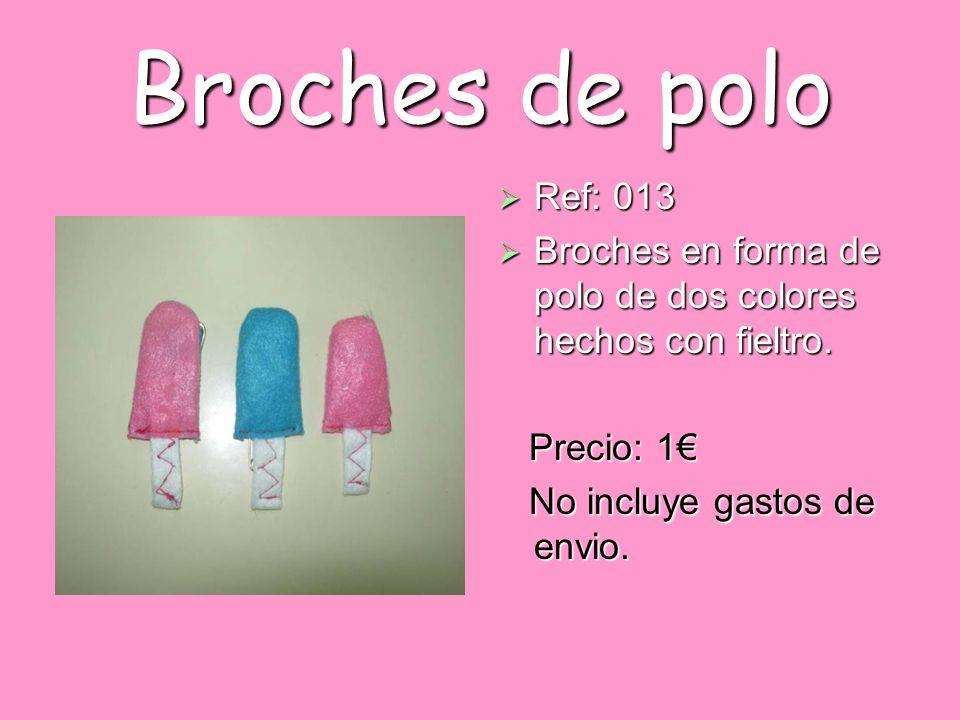 Broches de polo Ref: 013 Ref: 013 Broches en forma de polo de dos colores hechos con fieltro. Broches en forma de polo de dos colores hechos con fielt