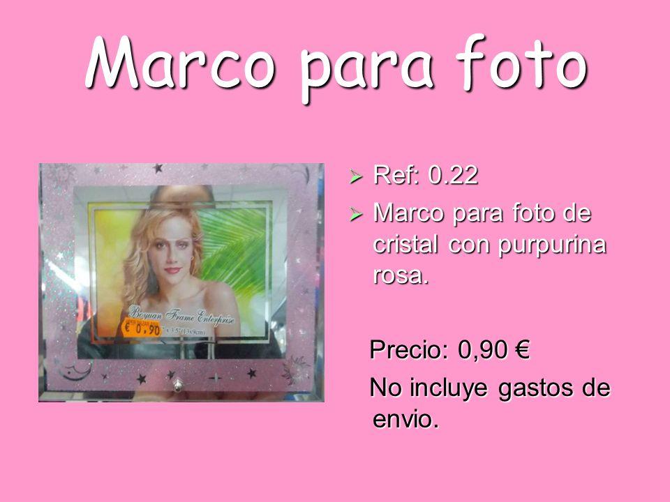 Marco para foto Ref: 0.22 Ref: 0.22 Marco para foto de cristal con purpurina rosa. Marco para foto de cristal con purpurina rosa. Precio: 0,90 Precio: