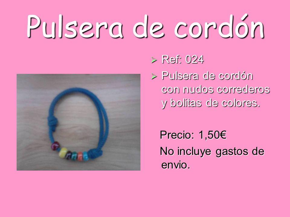 Pulsera de cordón Ref: 024 Ref: 024 Pulsera de cordón con nudos correderos y bolitas de colores. Pulsera de cordón con nudos correderos y bolitas de c