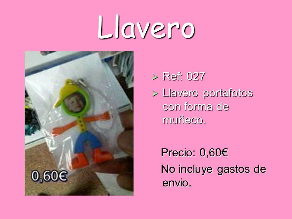 Llavero Ref: 027 Ref: 027 Llavero portafotos con forma de muñeco. Llavero portafotos con forma de muñeco. Precio: 0,60 Precio: 0,60 No incluye gastos