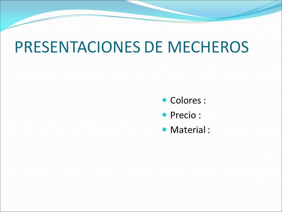 Colores : Precio : Material :
