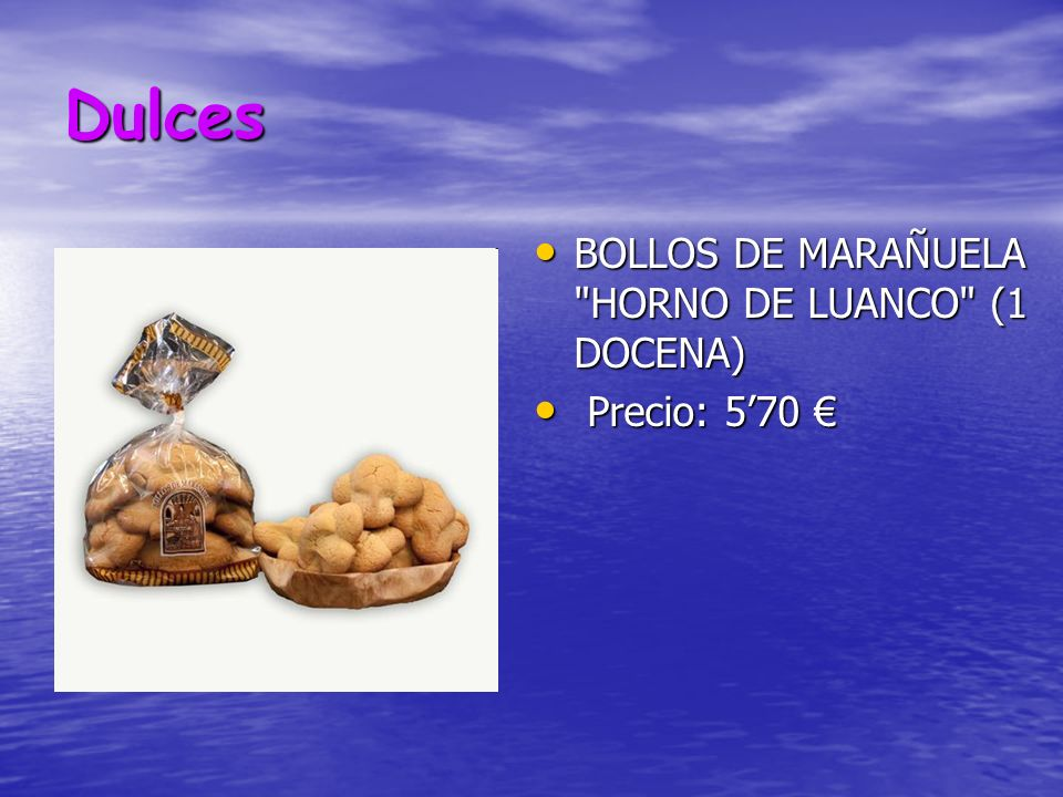 Dulces BOLLOS DE MARAÑUELA HORNO DE LUANCO (1 DOCENA) BOLLOS DE MARAÑUELA HORNO DE LUANCO (1 DOCENA) Precio: 570 Precio: 570