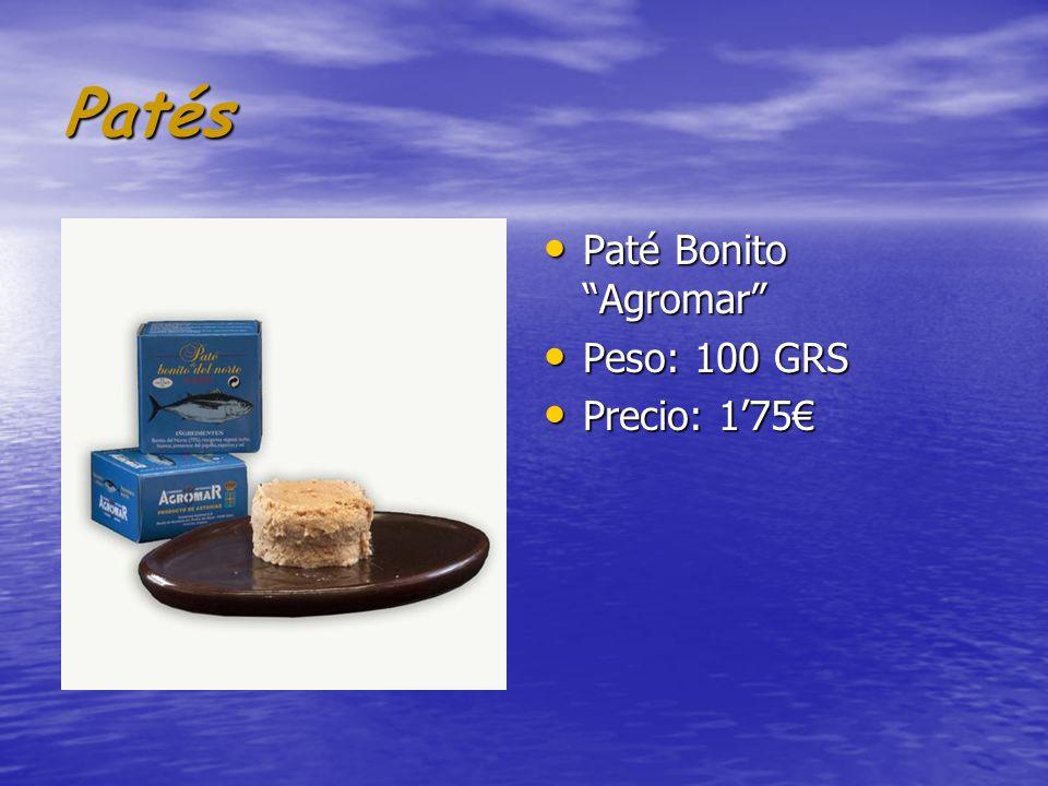 Patés Paté Bonito Agromar Paté Bonito Agromar Peso: 100 GRS Peso: 100 GRS Precio: 175 Precio: 175