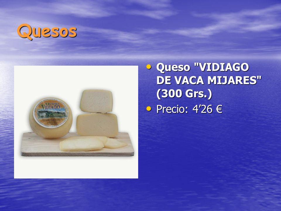 Quesos Queso VIDIAGO DE VACA MIJARES (300 Grs.) Queso VIDIAGO DE VACA MIJARES (300 Grs.) Precio: 426 Precio: 426