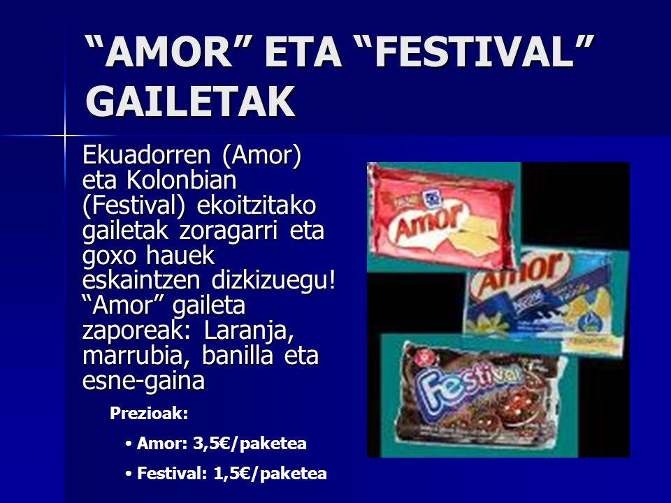 AMOR ETA FESTIVAL GAILETAK Ekuadorren (Amor) eta Kolonbian (Festival) ekoitzitako gailetak zoragarri eta goxo hauek eskaintzen dizkizuegu! Amor gailet