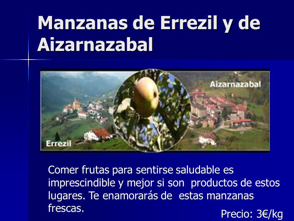 Manzanas de Errezil y de Aizarnazabal Errezil Aizarnazabal Comer frutas para sentirse saludable es imprescindible y mejor si son productos de estos lu