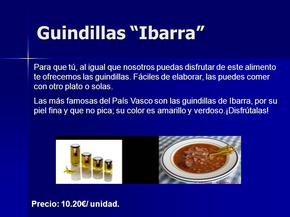 Guindillas Ibarra Para que tú, al igual que nosotros puedas disfrutar de este alimento te ofrecemos las guindillas.