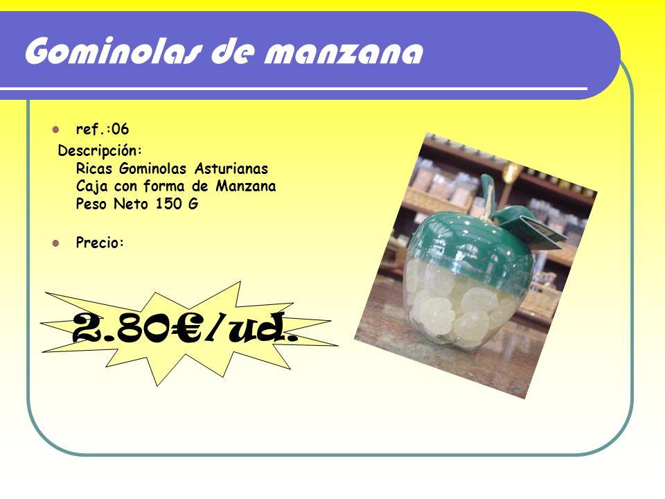 Gominolas de manzana ref.:06 Descripción: Ricas Gominolas Asturianas Caja con forma de Manzana Peso Neto 150 G Precio: 2.80/ud.