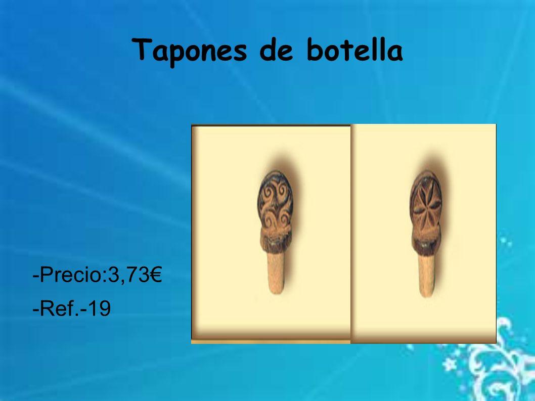 Tapones de botella -Precio:3,73 -Ref.-19