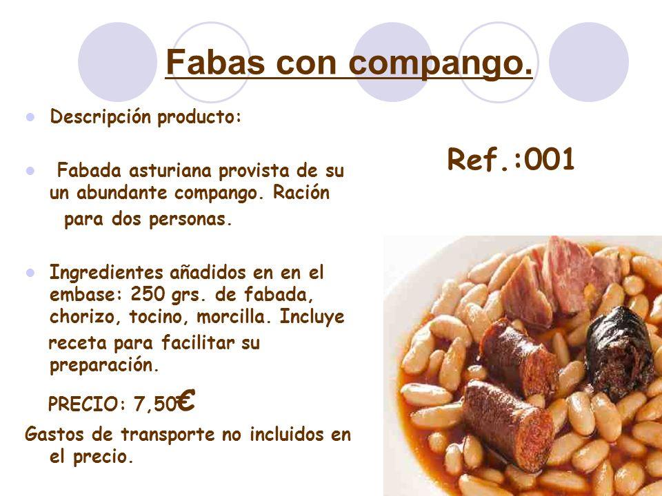 Fabas con compango. Descripción producto: Fabada asturiana provista de su un abundante compango. Ración para dos personas. Ingredientes añadidos en en